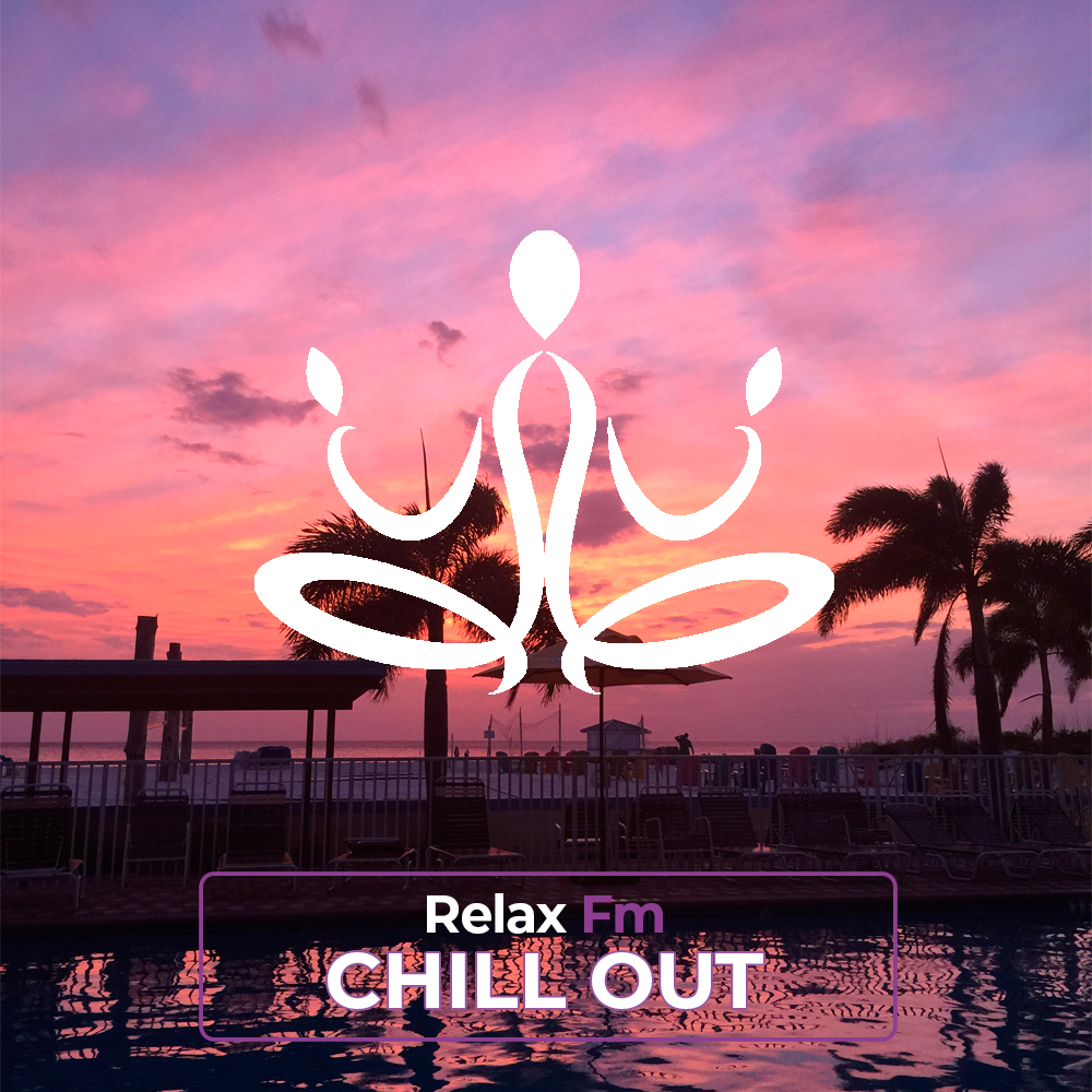 Chill Out by Relax Fm