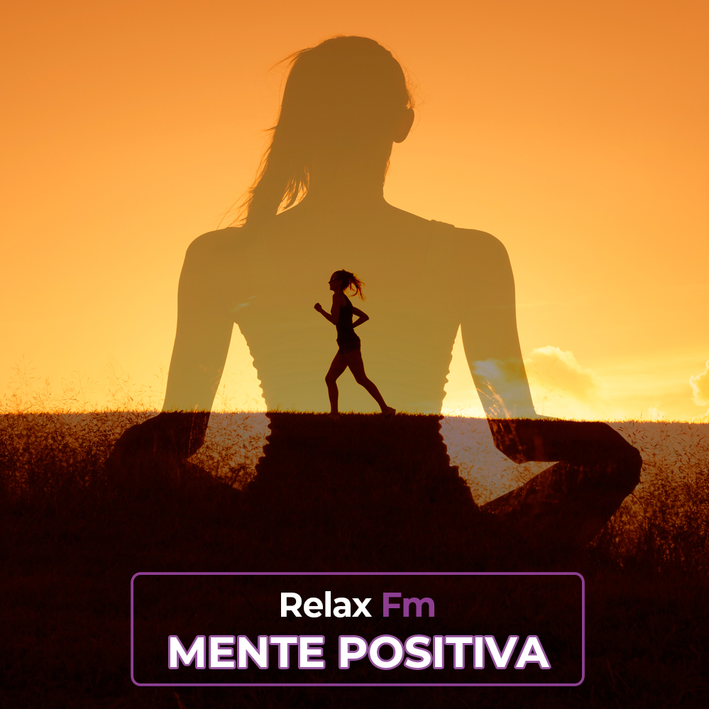 Mente Positiva by Relax Fm