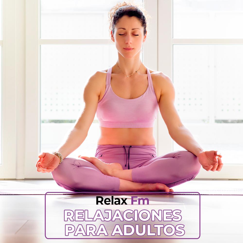 Relajaciones para adultos by Relax Fm
