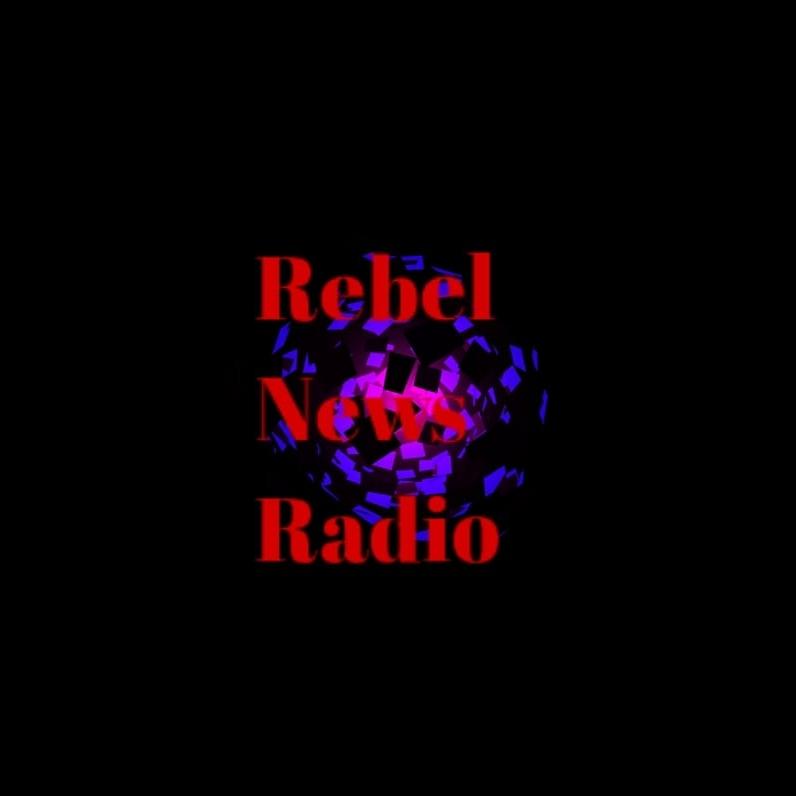 Rebel News Radio