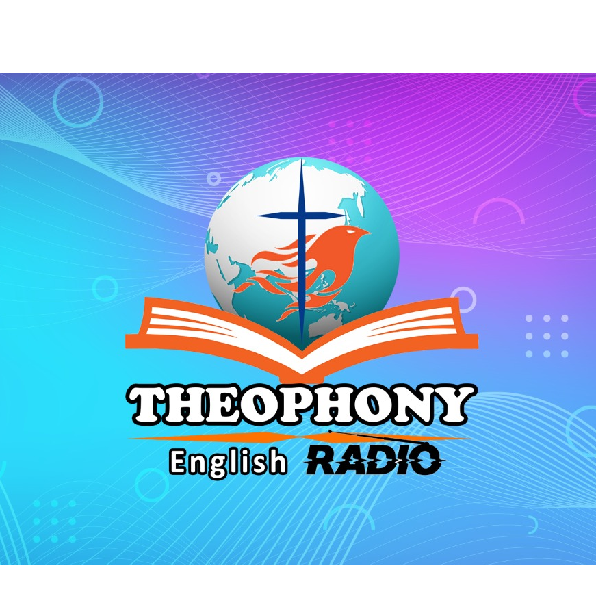 THEOPHONY FM | English Christian Radio