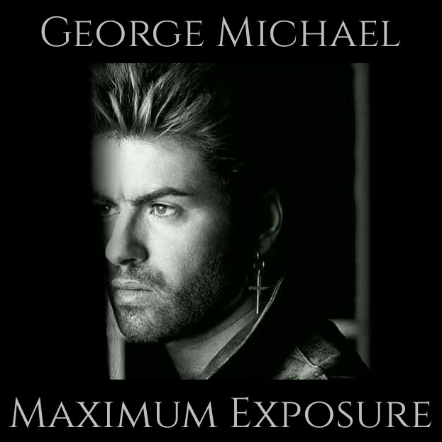 The Face of Music - George Michael Maximum Exposure