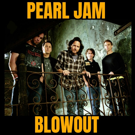 The Face of Music - Pearl Jam Blowout