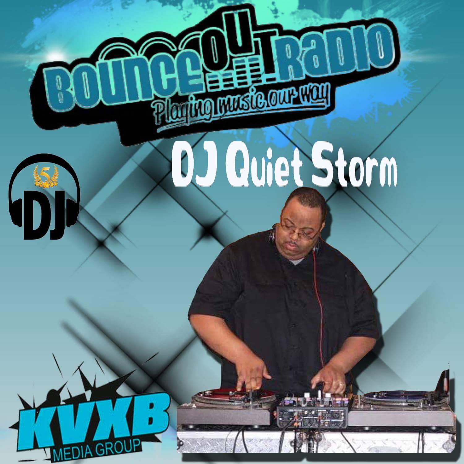 Bounceout Radio - The Infamous Quietstorm