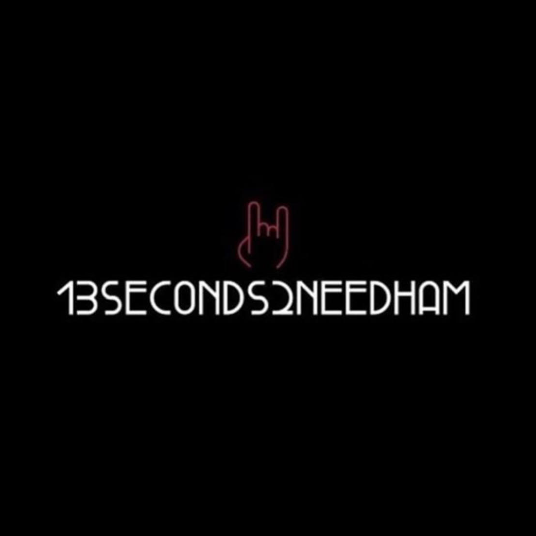 13Seconds2Needham (Live Jam)