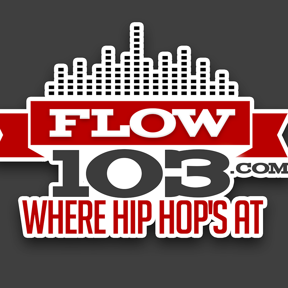 FLOW 103 ~ #1 FOR HIP HOP and R&B - www.flow103.com