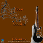 Boot Scootin Country