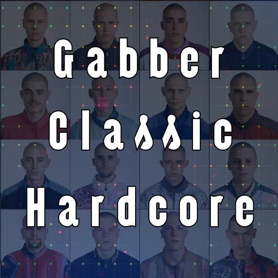 Gabber Classic Hardcore