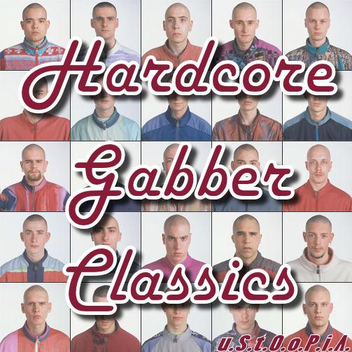 Hardcore Gabber Classics