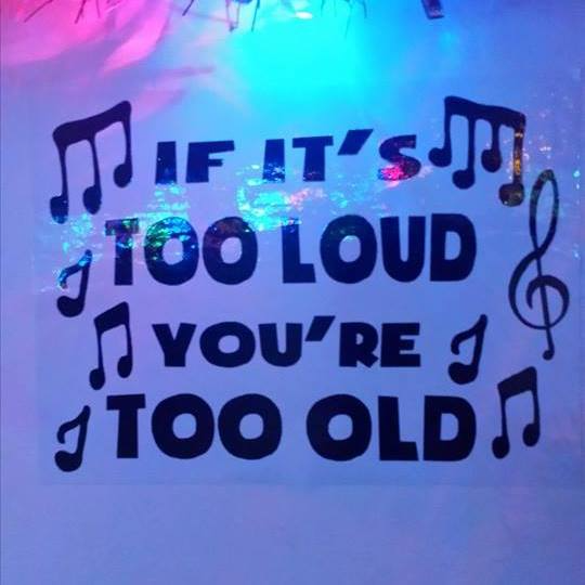 If Its Too Loud You're Too Old Radio