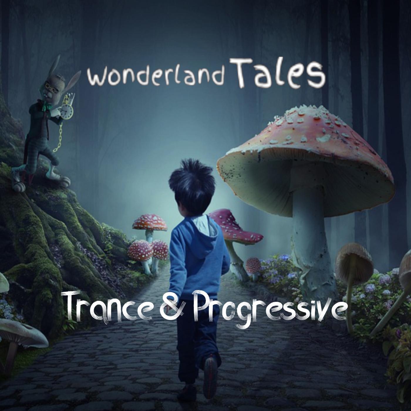 WonderLanD Tales Radio - Emotional Trance & Progressive