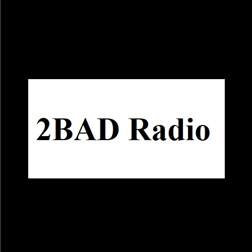 2BAD Radio