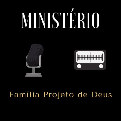 Ministério - Família Projeto de Deus