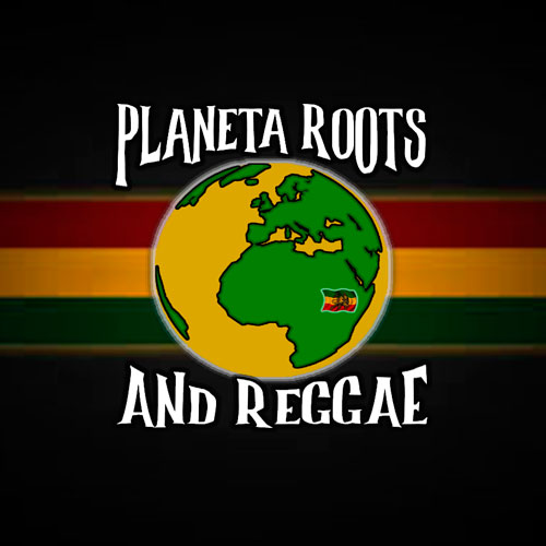 Planeta Roots and Reggae
