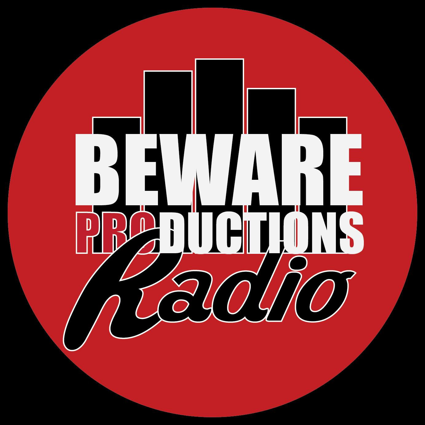 Beware Productions Radio