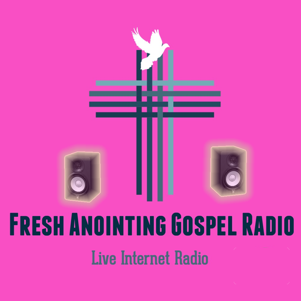 Fresh Anointing Gospel Radio