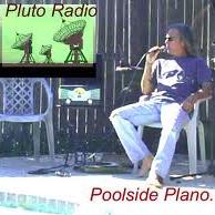 Poolside Plano at Pluto Radio