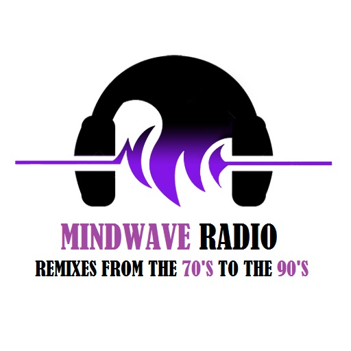 Mindwave Radio: Remixes from the 70's to the 90's