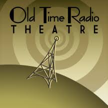 OLD TIME RADIO THEATRE DRAMA OTR www.Ghost2Ghost.Org