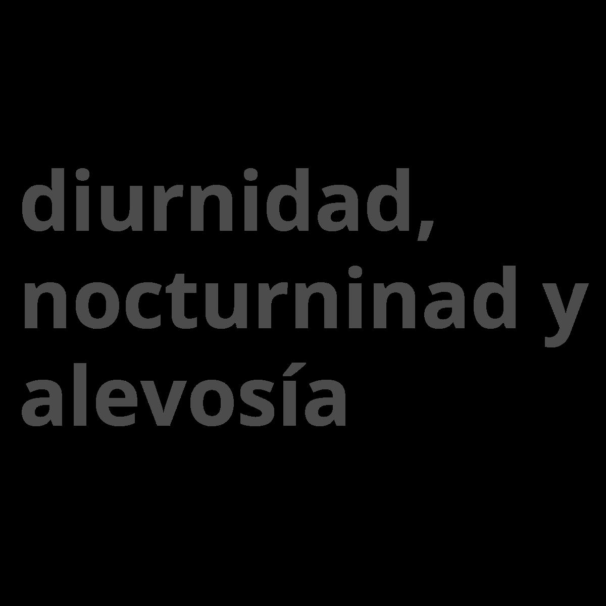 Diurnidad, Nocturnidad y Alevosía