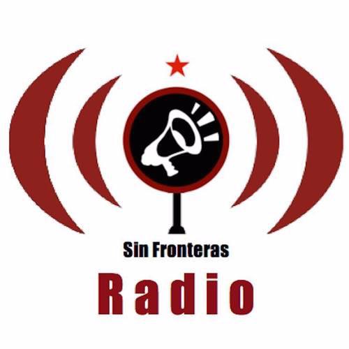 Sin Fronteras Radio: El Megáfono del Pueblo