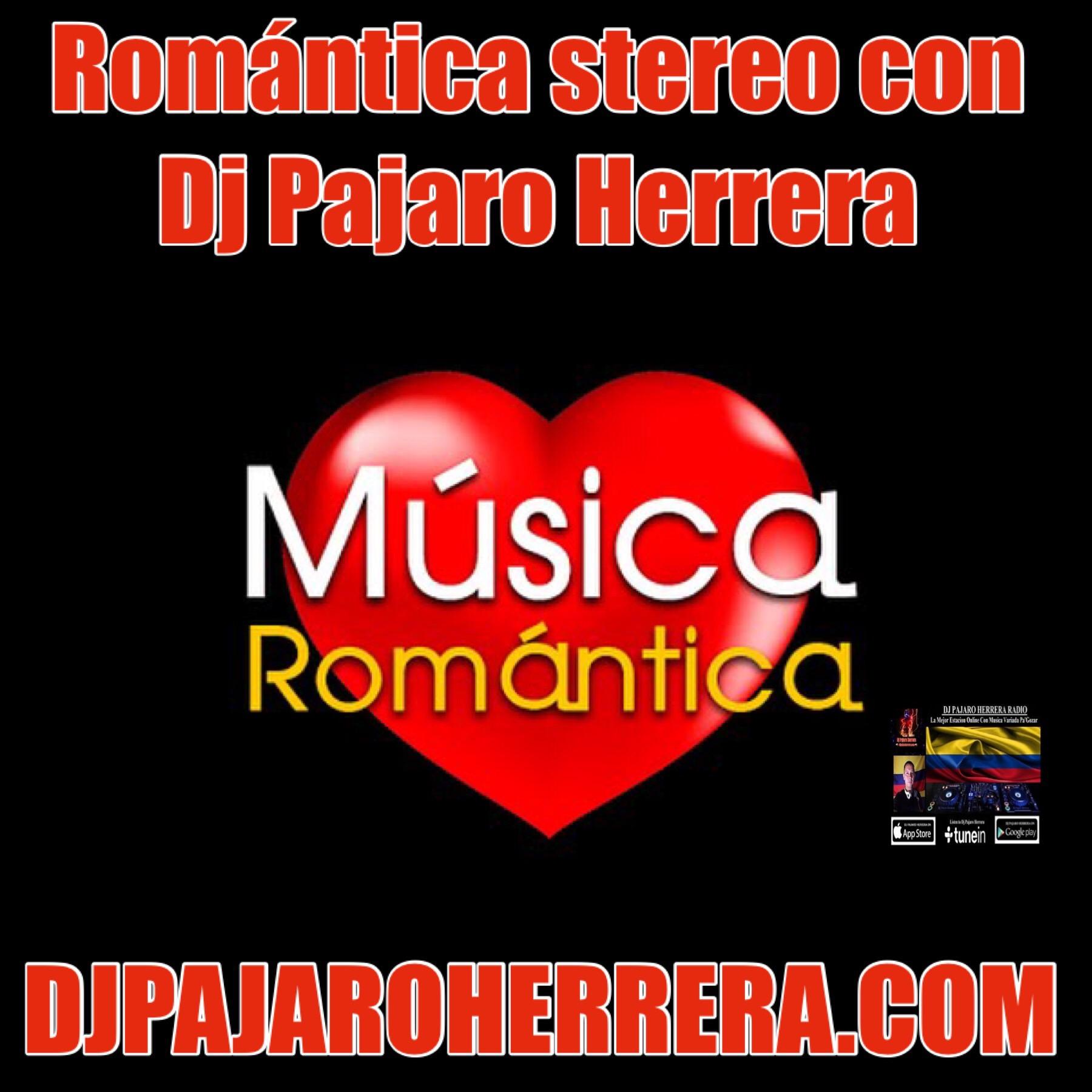 Romantica Stereo y Dj Pajaro Herrera