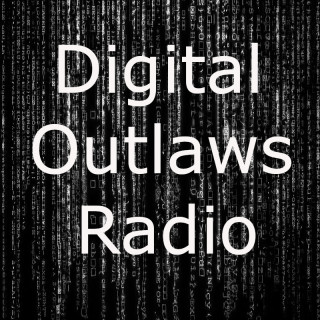 Digital Outlaws Radio