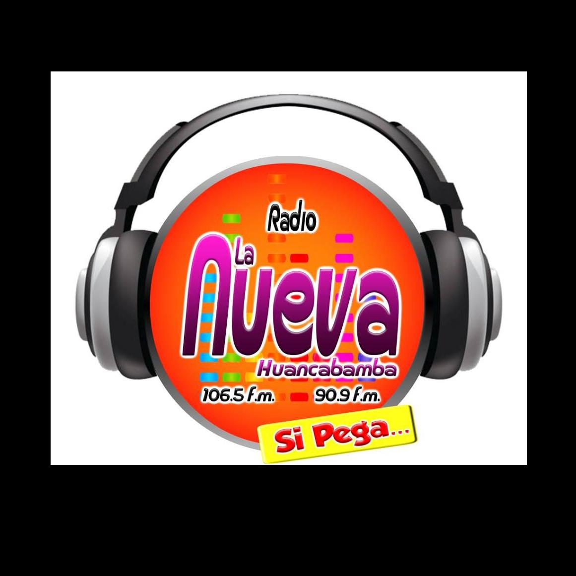 radio la nueva si pega huancabamba