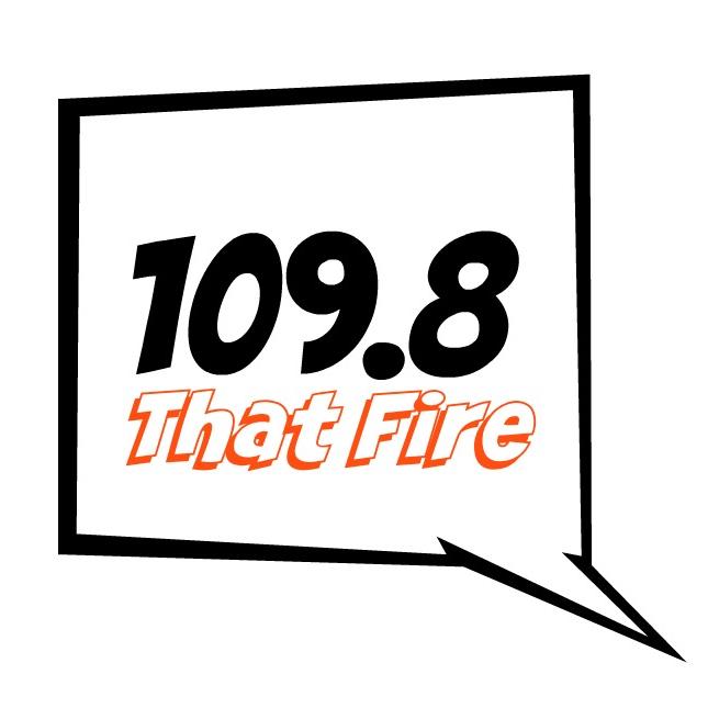 109.8 FM That Fire