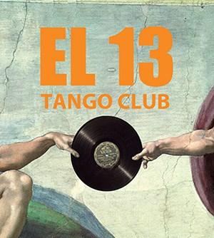 El 13 Tango Club 3