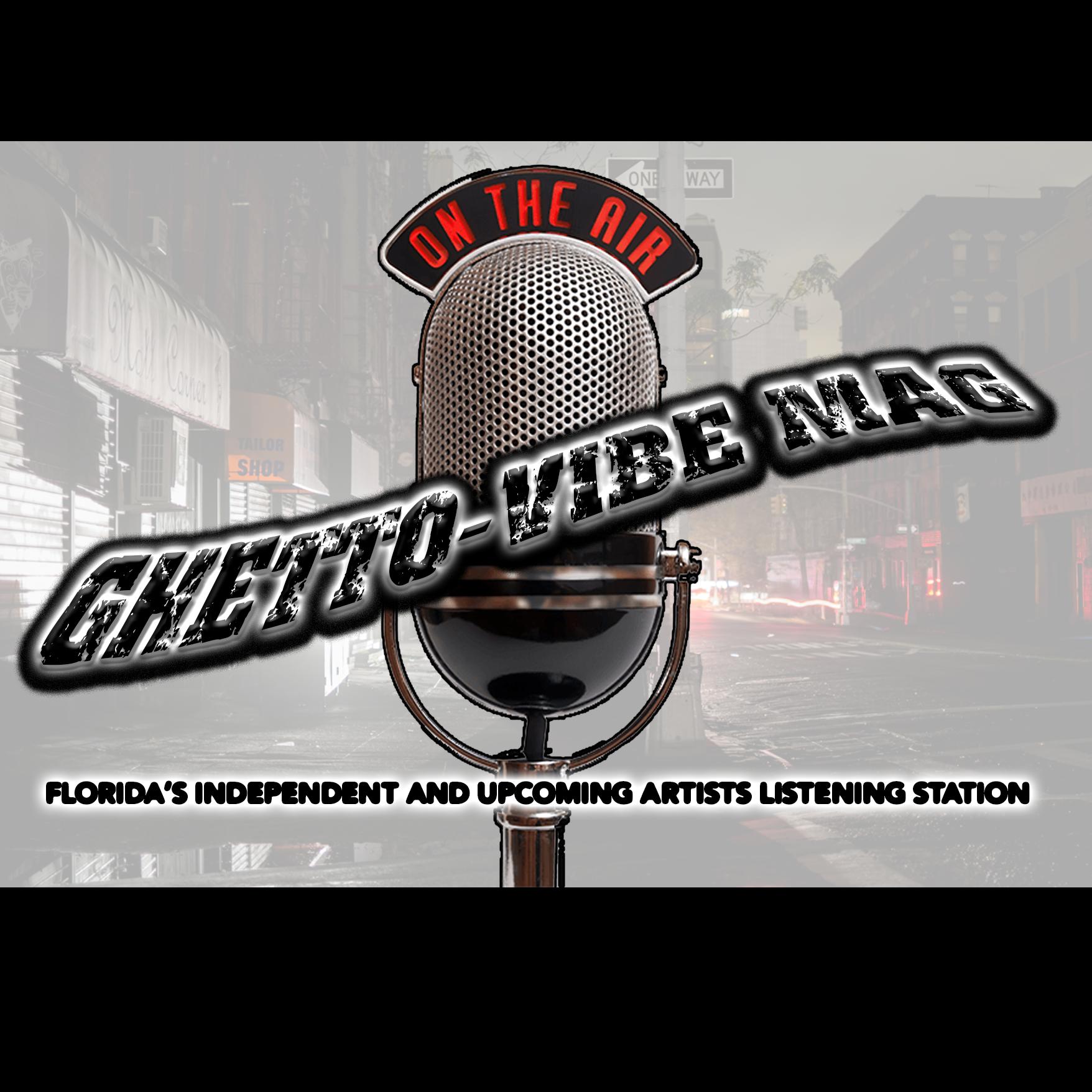 Ghetto-Vibe Mag/Radio