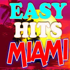 Easy Hits Miami South Florida