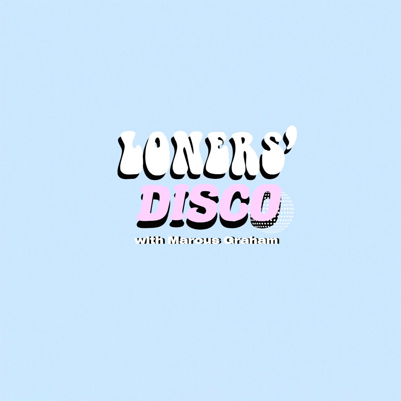 Loners Disco