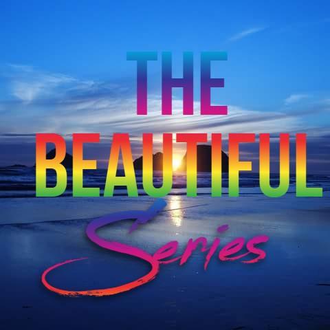 The Beautiful Series