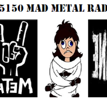 5150 Mad Metal Radio