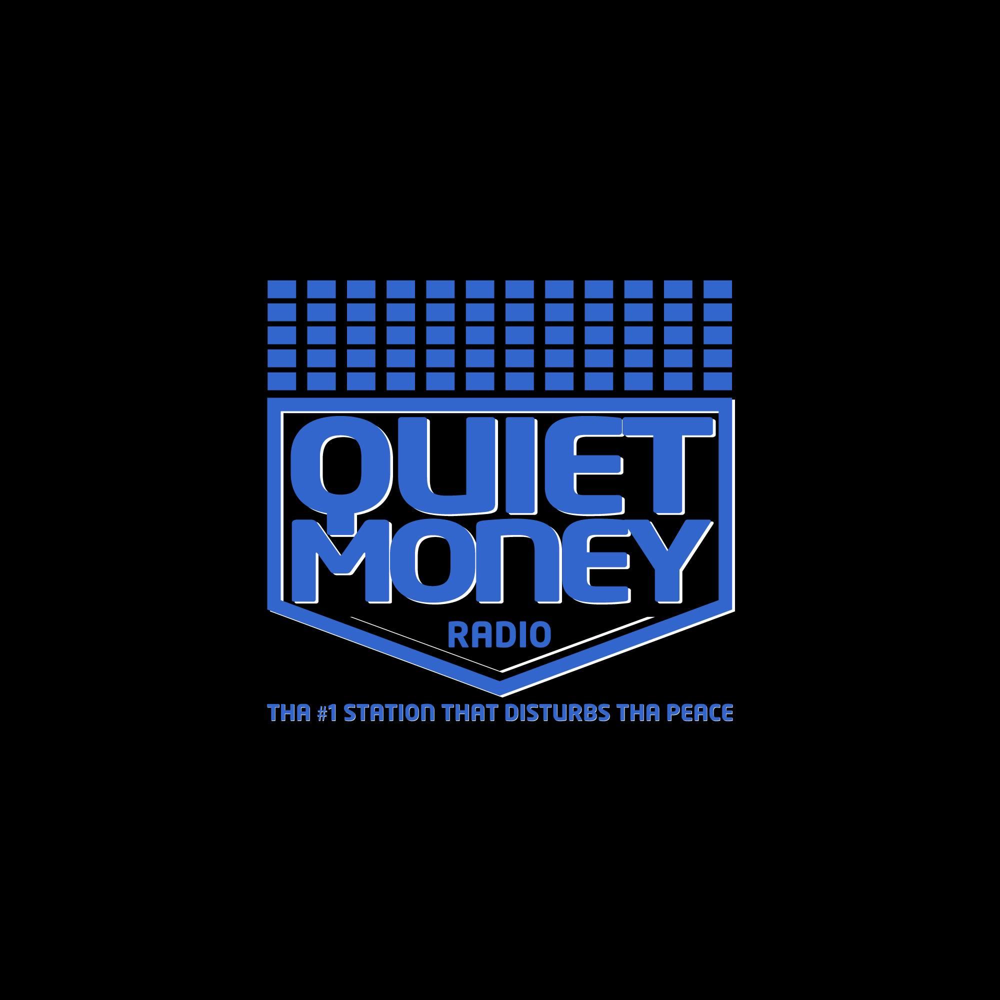 Quiet Money Radio
