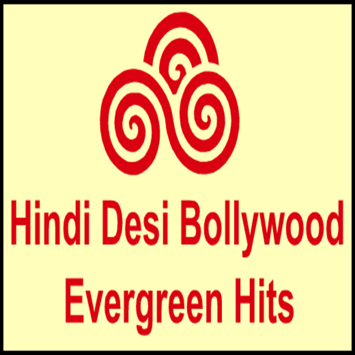 Hindi Desi Bollywood Evergreen Hits - Channel 02