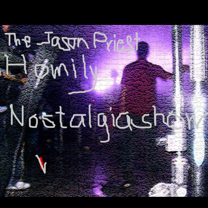 Jason Priest Homily