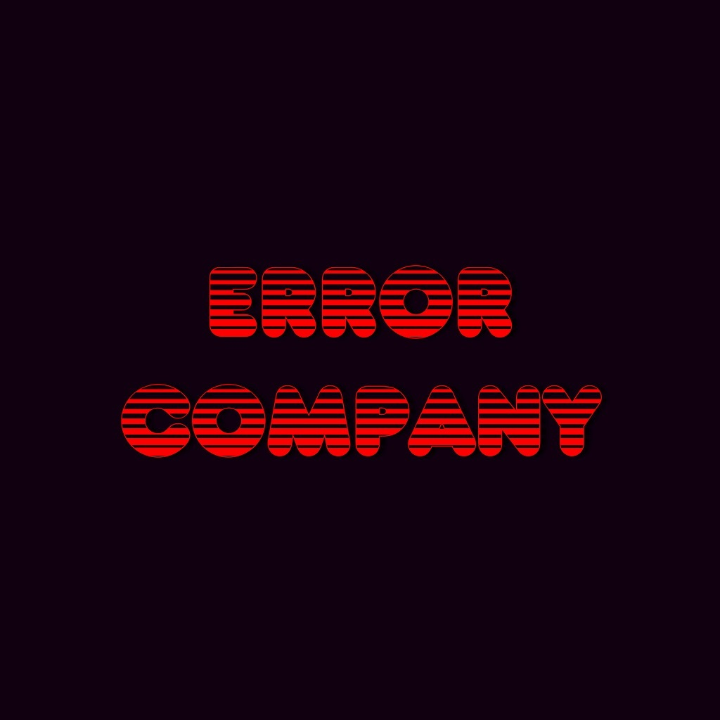 ERRORCOMPANY - TRUE_ERROR_SYSTEM