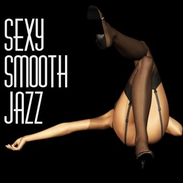 SEXY SMOOTH JAZZ MUSIC