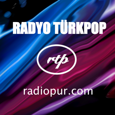 RADYO TURK POP MUZIK - RADIO TURKISH POP MUSIC