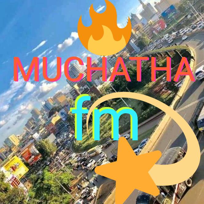 muchatha fm