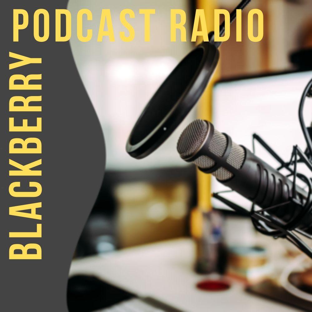 BlackBerry Podcast Radio