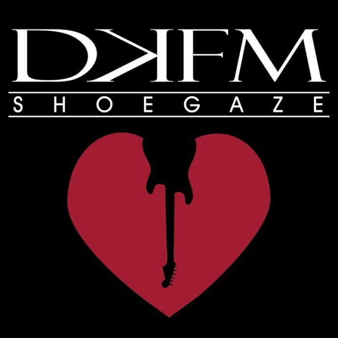 DKFM Shoegaze Radio Worldwide