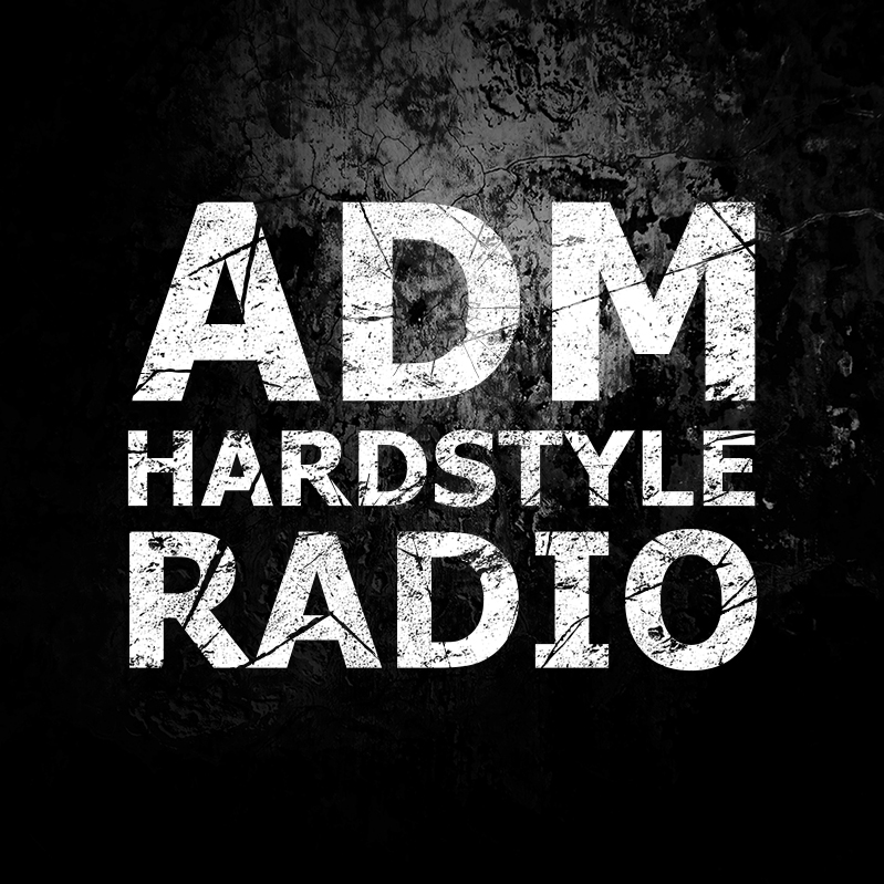 A.D.M. Hardstyle Radio - Music From Within The Harder Styles