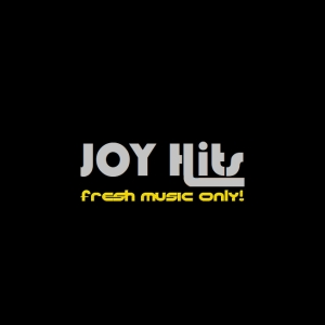 Joy Hits - Fresh Music Only!