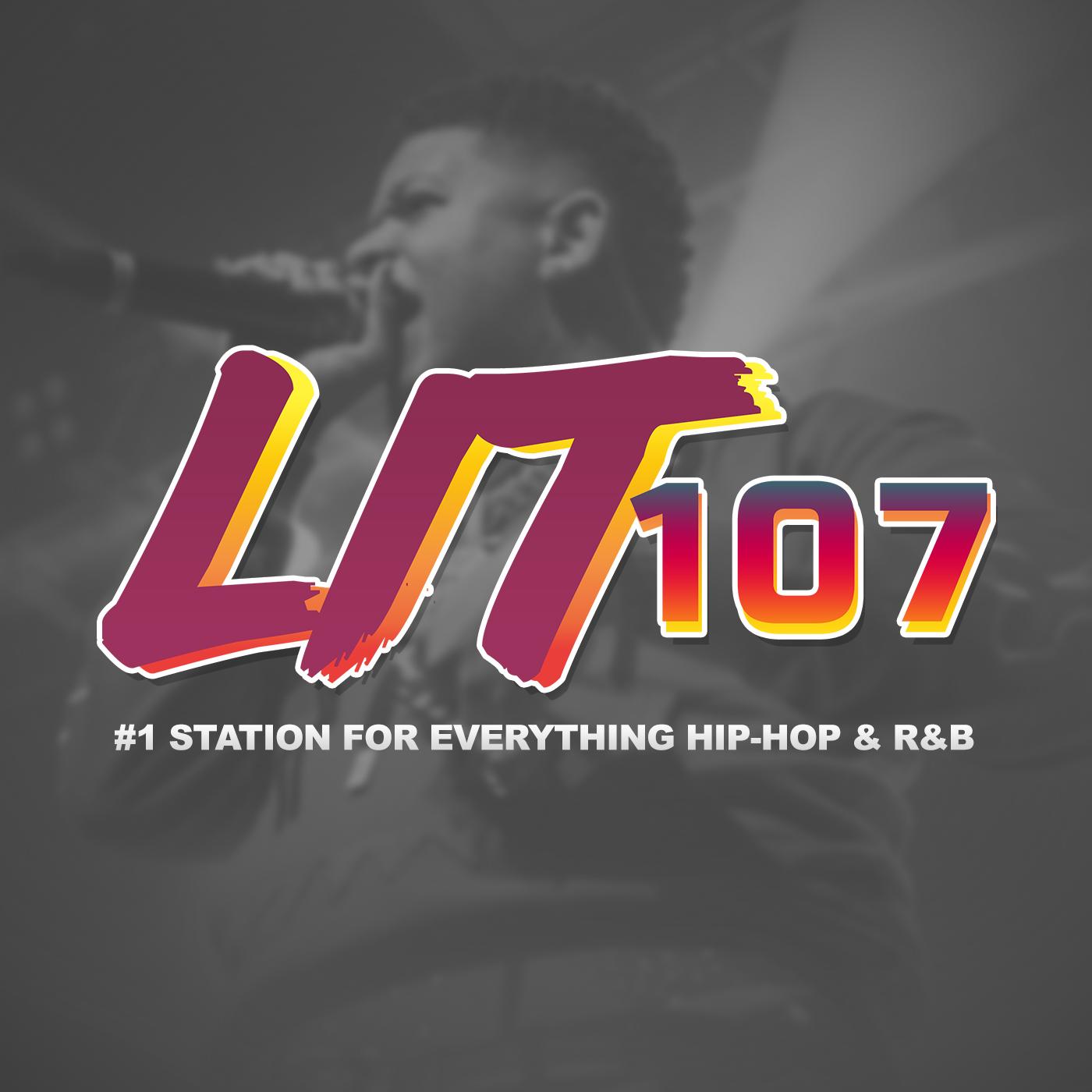 Lit 107 | #1 For Everything Hip-Hop | 128k | www.lit107.com