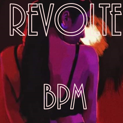 Revolte BPM-Electronic first