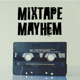 mixtapemayhem