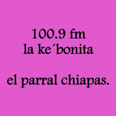 LA KE BONITA 100.9 PARRAL